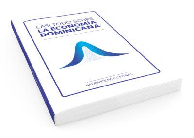 "Diagramación ""Todo Sobre la Economía Dominicana | Cliente: Haivanjoe NG Cortiñas"